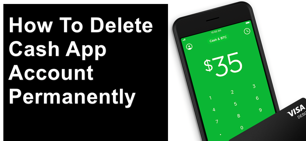 How To Delete Cash App Account Permanently | KeepTheTech
